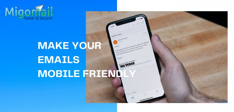 MAKE YOUR EMAIL SERVICES MOBILE FRIENDLY