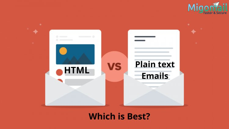 HTML vs Plain text Emails: Which is Best?
