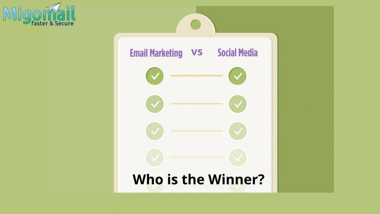 Email and Social Media Marketing : Who is the Winner?