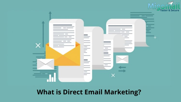 What is Direct Email Marketing?