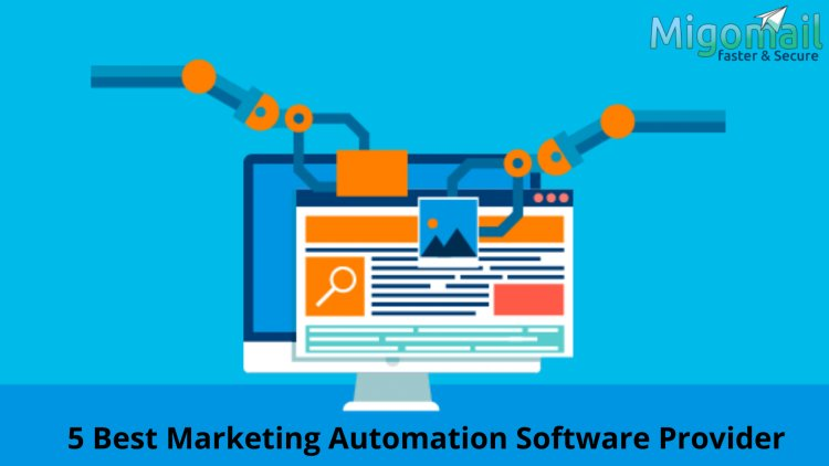 5 Best Marketing Automation Software Provider