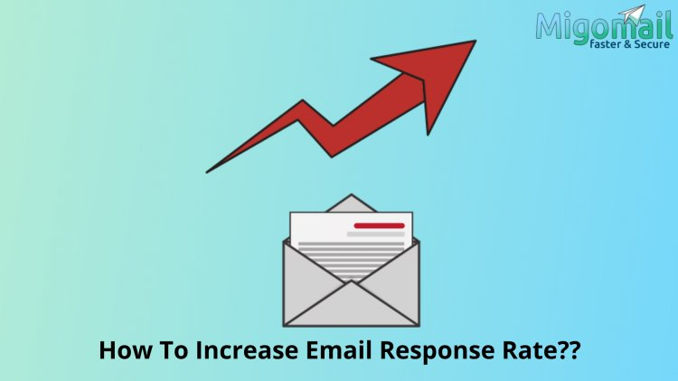 How To Increase Email Response Rate??